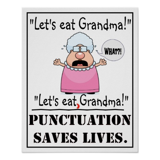 punctuation_saves_lives_poster-rde0b962e192d4a14b84cfc8bf1a972ec_wir_8byvr_512