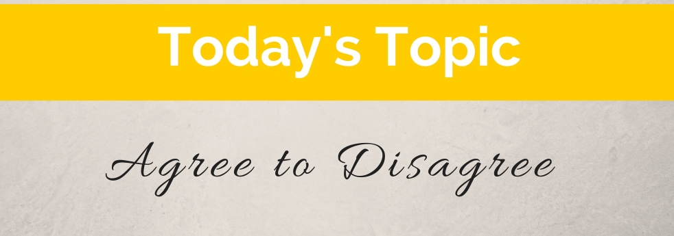 Agree to Disagree (6)