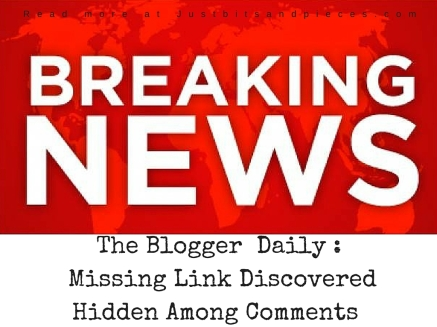 Blogger Daily News- Missing Link Discovered