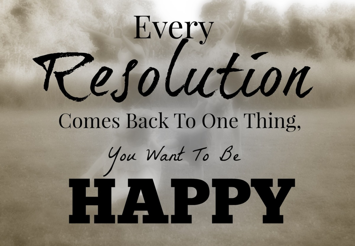Image result for resolution to be happy